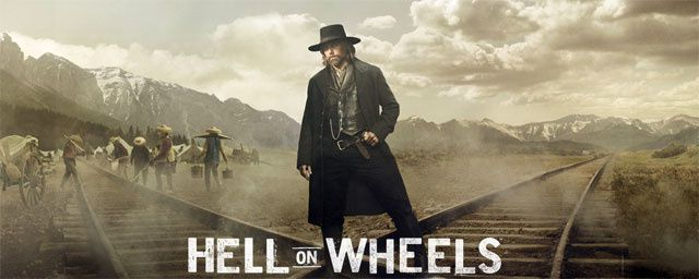 Hell On Wheels / SERIE WESTERN / TELEVISION