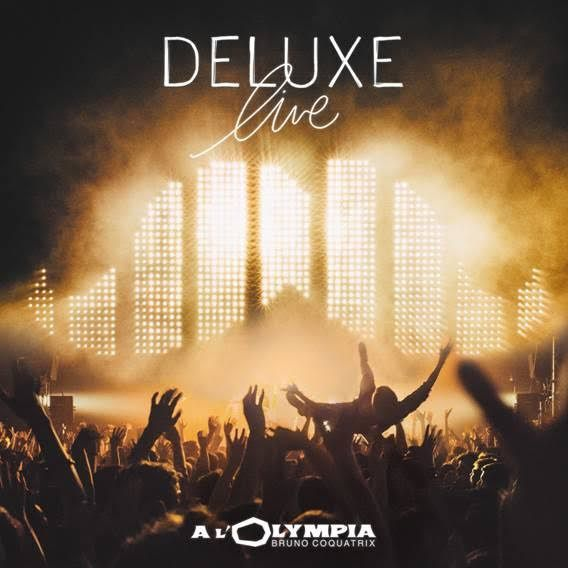 DELUXE &gt&#x3B; DOUBLE CD/DVD LIVE @ OLYMPIA / CHANSON MUSIQUE / ACTUALITE