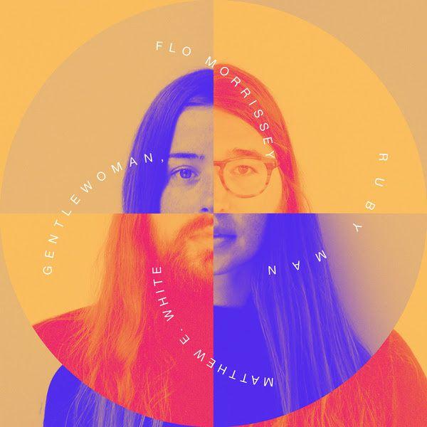 Flo Morrissey &amp&#x3B; Matthew E. White, l'album Gentlewoman, Ruby Man à paraître le 13/01 / CHANSON MUSIQUE / ACTUALITE