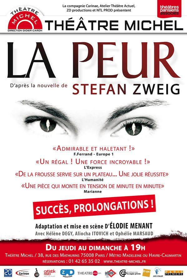 LA PEUR / THEATRE MICHEL / PROLONGATION / ACTUALITE