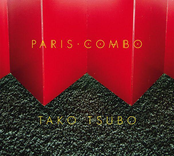 Paris Combo, nouvel album Tako Tsubo // 1er clip : Je Suis partie / CHANSON MUSIQUE / ECOUTE / ACTUALITE