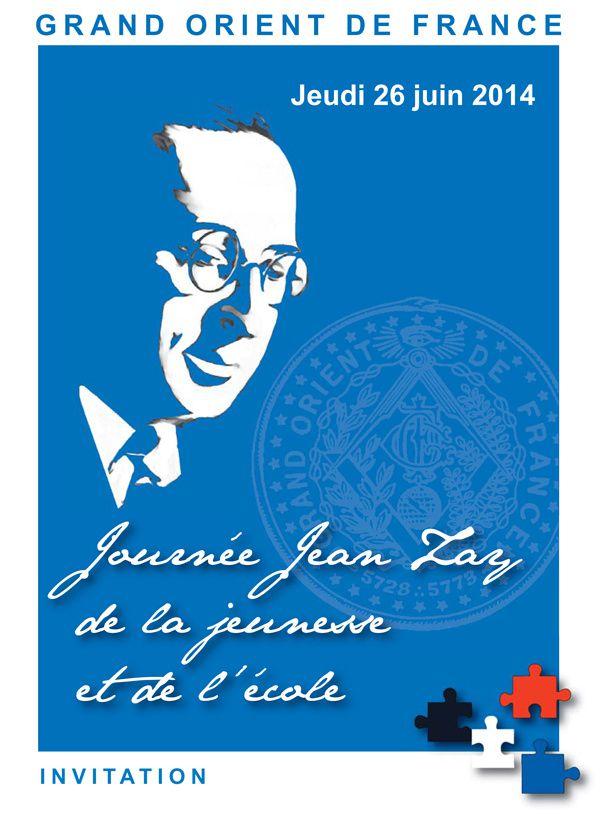GODF : 1ère Journée Jean Zay de la Jeunesse et de l'École, le  26 juin 2014.