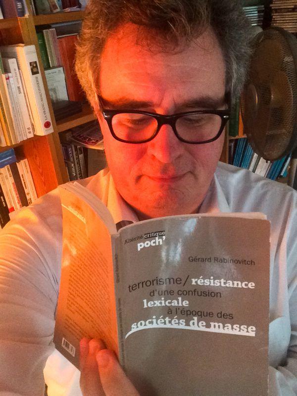 « Terrorisme/Résistance : D'une confusion lexicale à l'époque des sociétés de masse », de Gérard Rabinovitch.