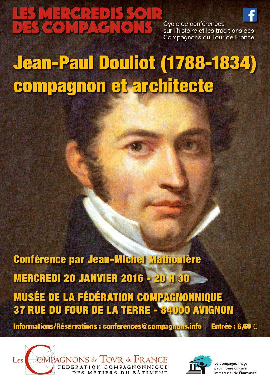Jean-Paul Douliot, compagnon et architecte par Jean-Michel Mathonière, le 20 janvier 2016 à Avignon.