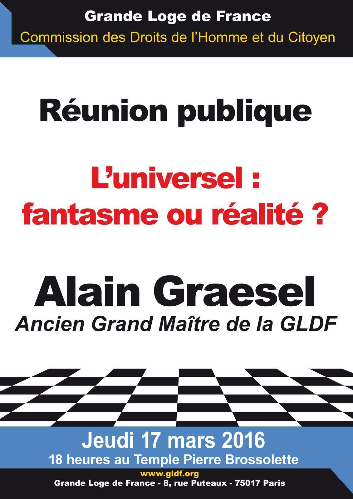 L'Universel : fantasme ou réalité. Conférence publique d'Alain Graesel lors de la CDHC de la GLDF le 17 mars 2016.