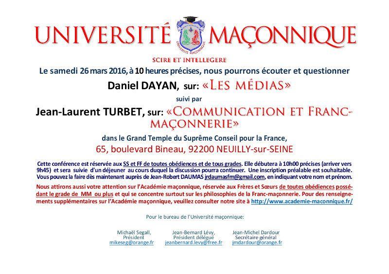 Médias, Communication et Franc-Maçonnerie avec Daniel Dayan et Jean-Laurent Turbet à l'Université Maçonnique le 26 mars 2016