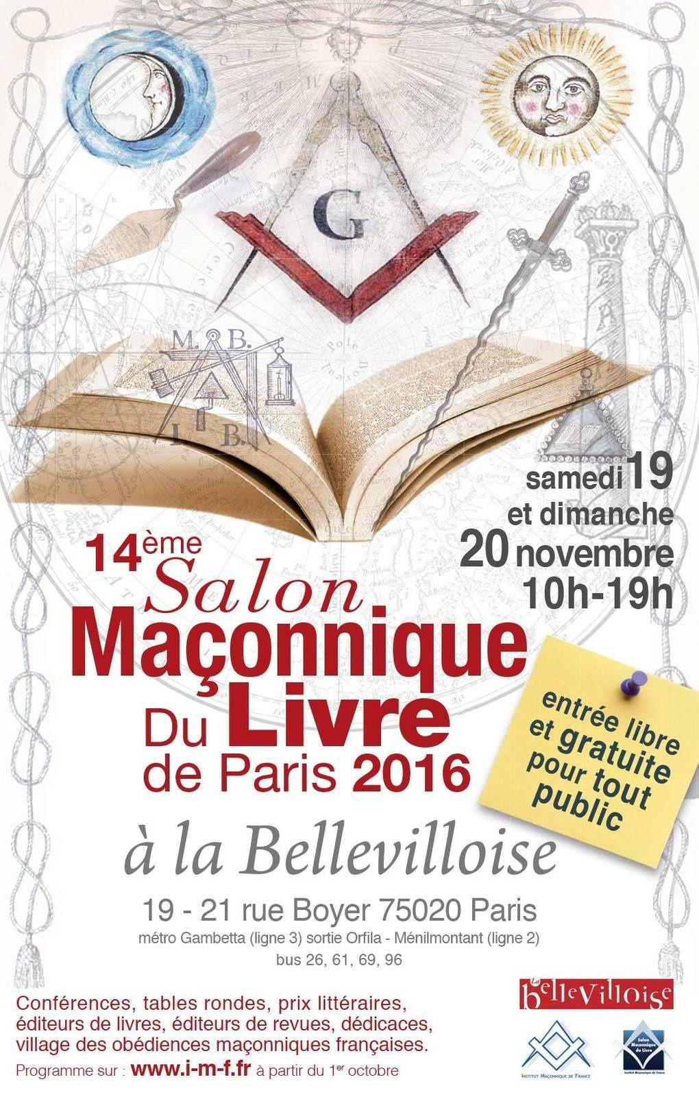 Salon Maçonnique du livre 2016 de Paris. Les 19 et 20 novembre à la Belleviloise.