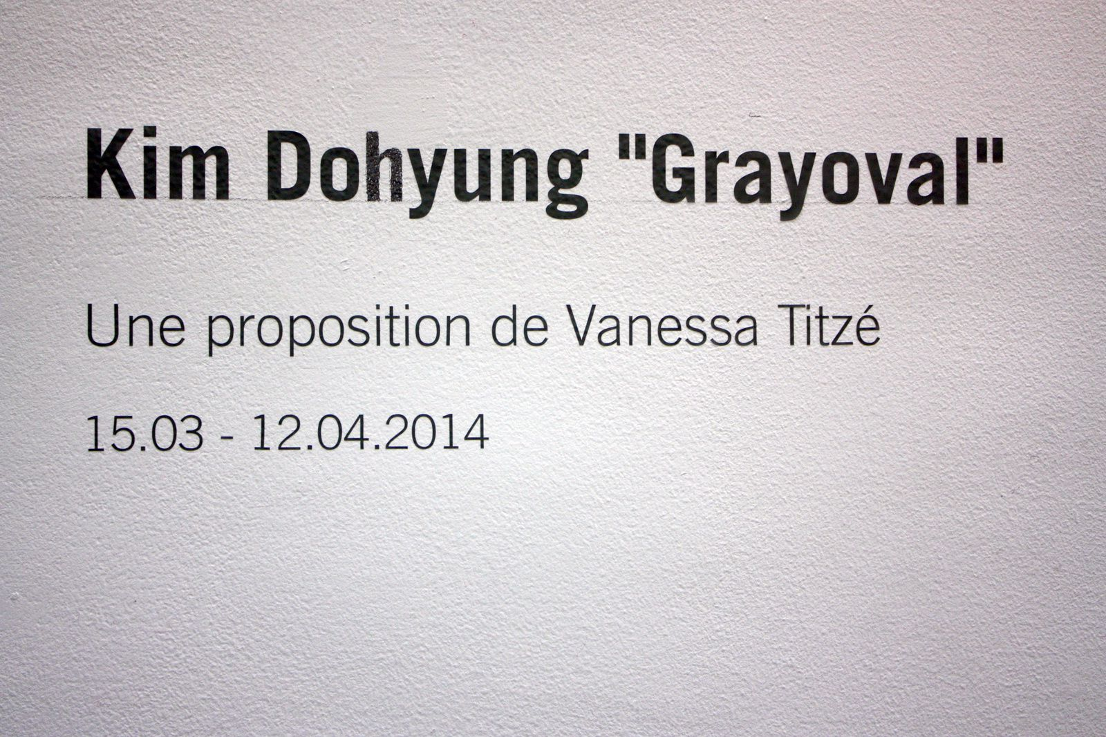 "Expo Solo Show: Kim DOHYUNG "" Grayoval """