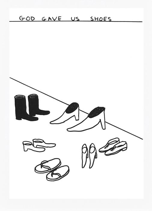 David SHRIGLEY, God gave us shoes