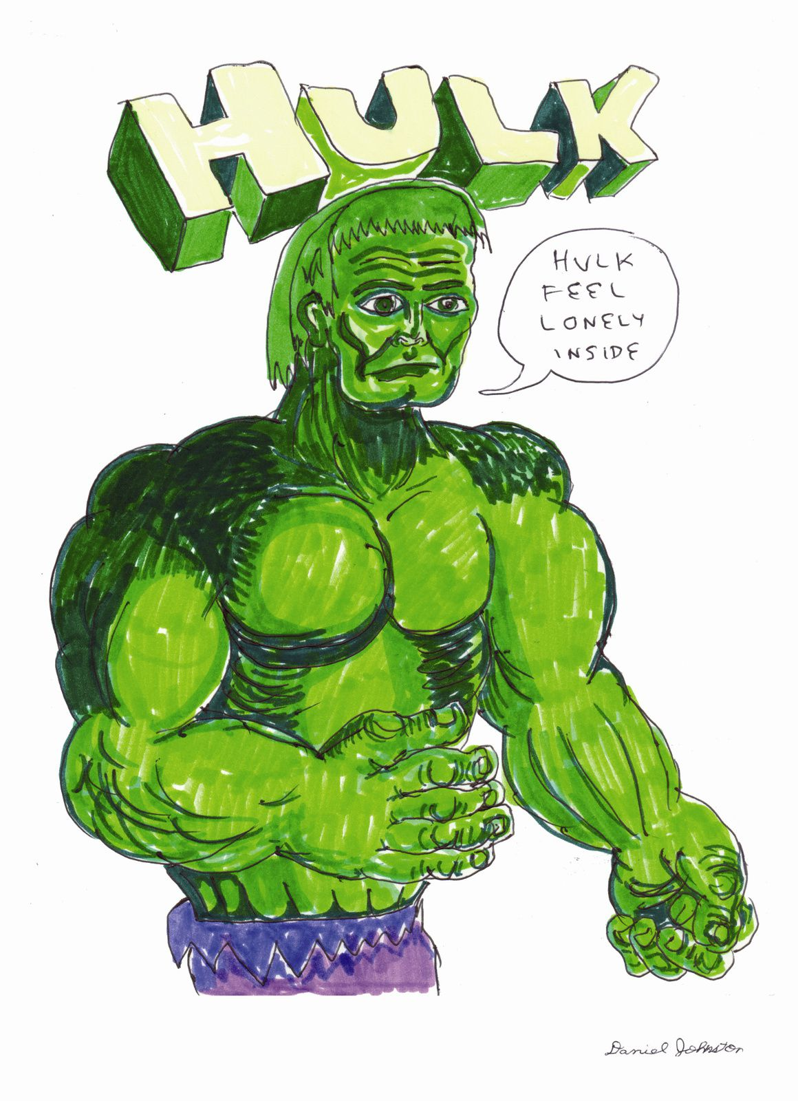 Hulk feel lonely inside, 2012