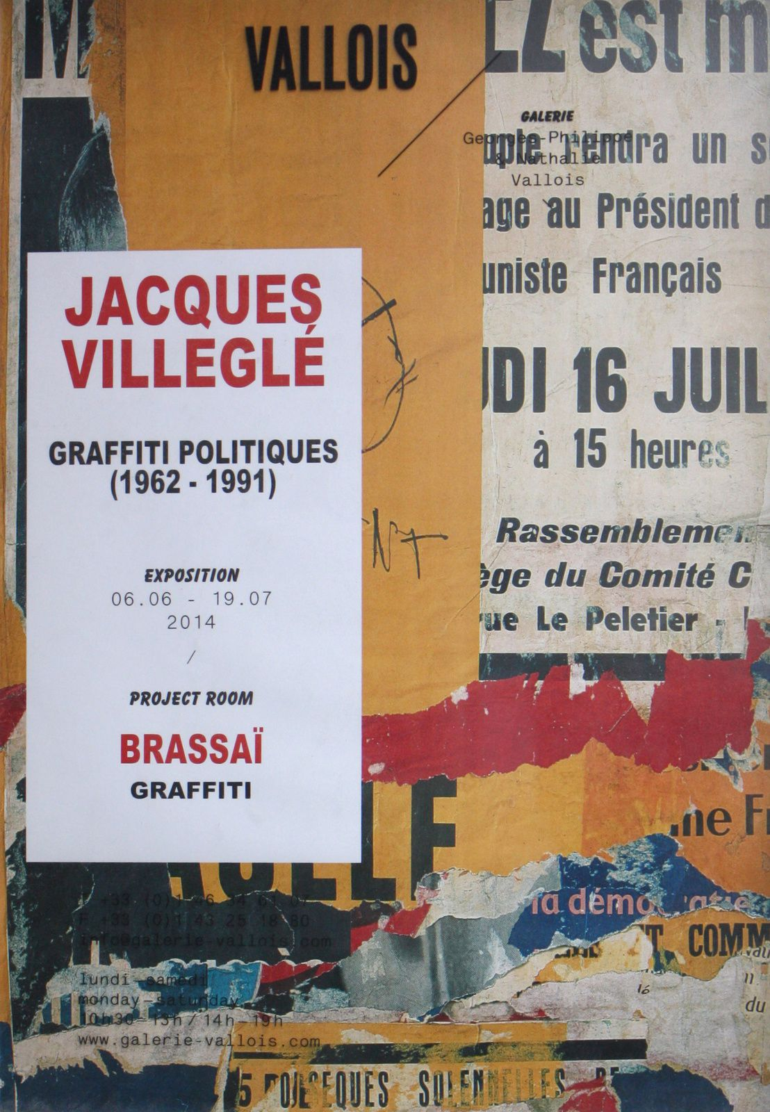 Expo Collective Contemporaine: JACQUES VILLEGLÉ &quot&#x3B;Graffiti Politiques&quot&#x3B;  (1962-1991)  /  BRASSAÏ  Graffiti