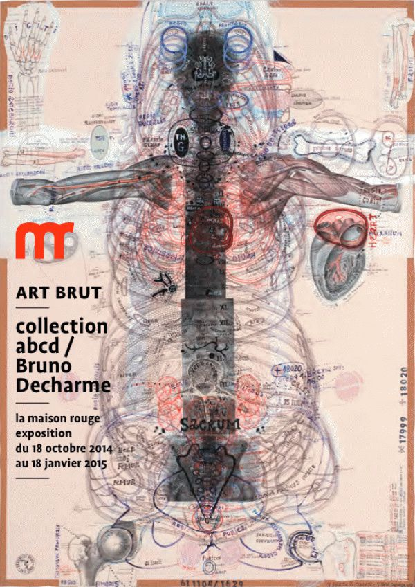 Expo Collective Contemporaine: Bruno DECHARME  &quot&#x3B;art brut / collection abcd&quot&#x3B;