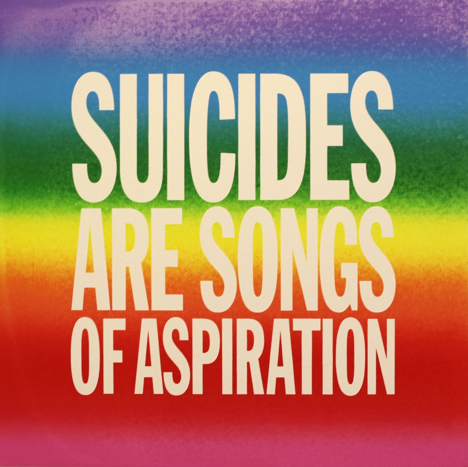 """""""Suicides are songs of aspiration"""", 2015 de John Giorno - Courtesy Almine Rech Gallery © Photo Éric Simon"""