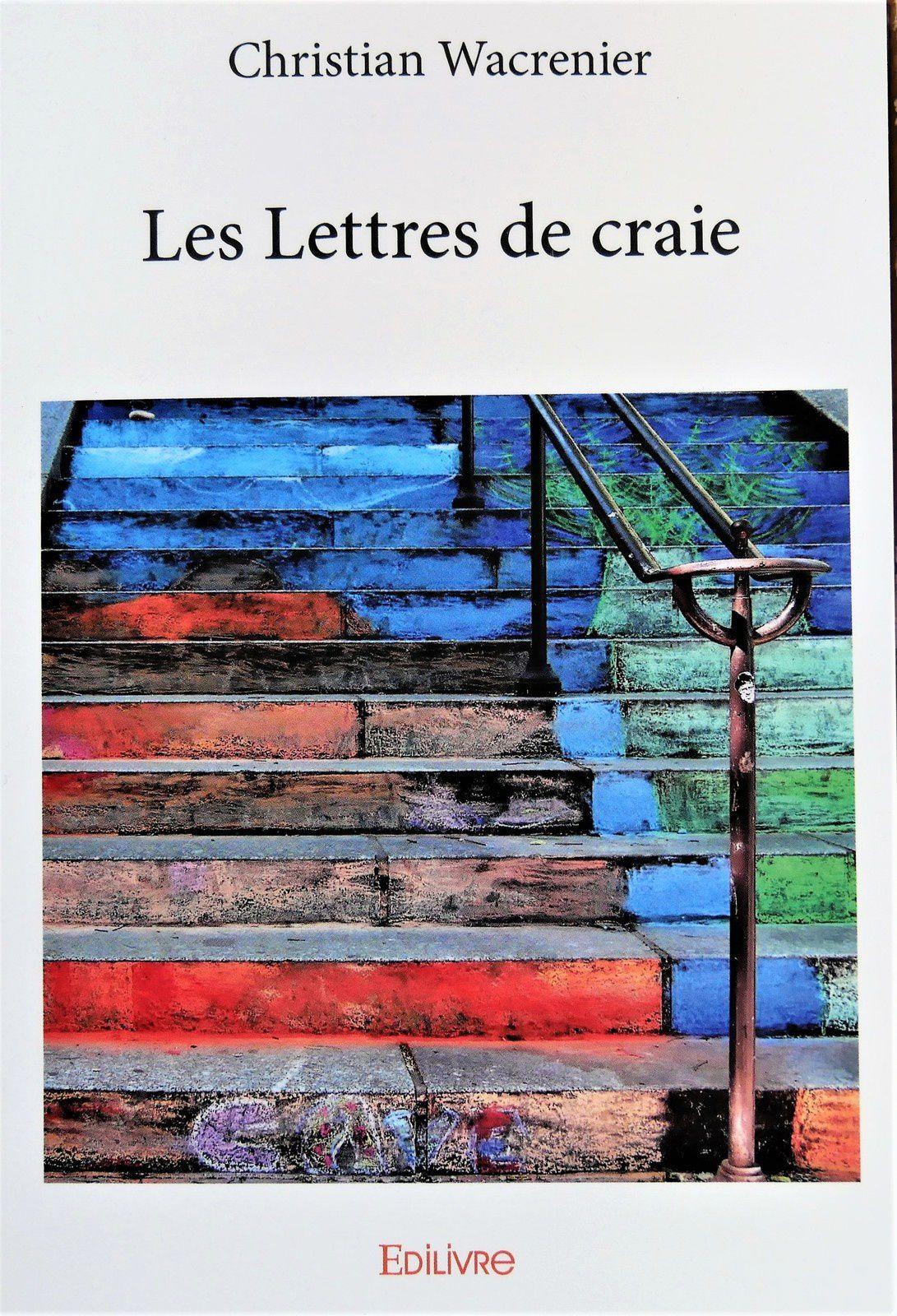 Mon dernier roman : Les Lettres de craie.