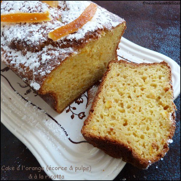 Cake à l'orange (écorce et pulpe) et à la ricotta