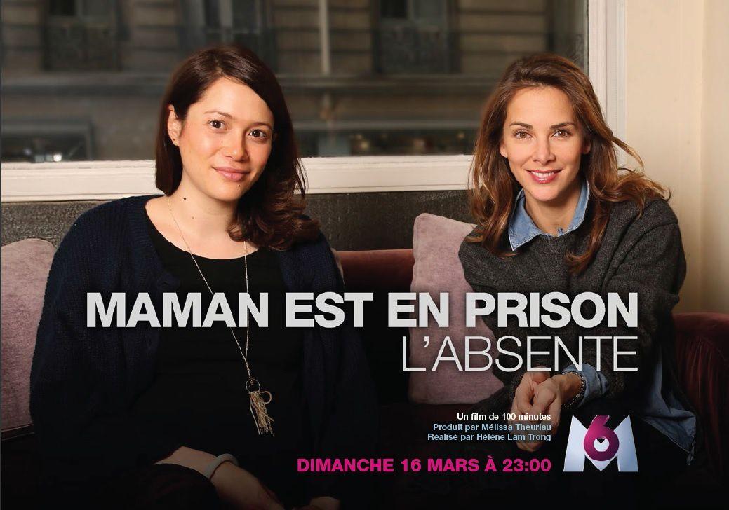 """Documentaire """"Maman est en prison"""" le dimanche 16 mars sur M6"""