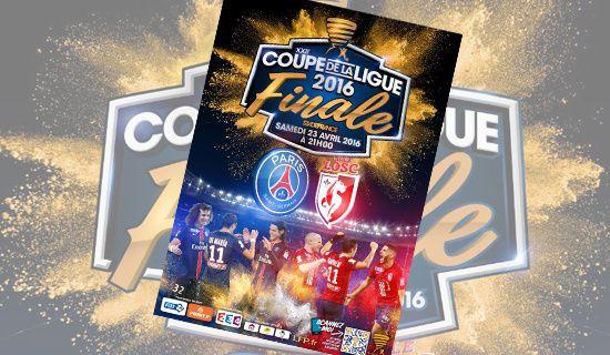 """""""Finale de la Coupe de la Ligue 2016"""""""