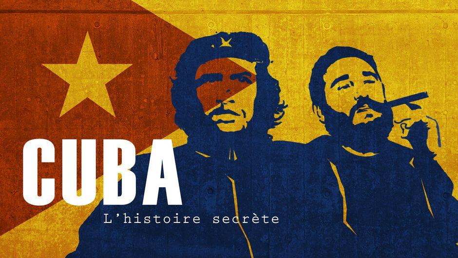 """""""Cuba, l'histoire secrète"""" (© Eclectic prod)"""