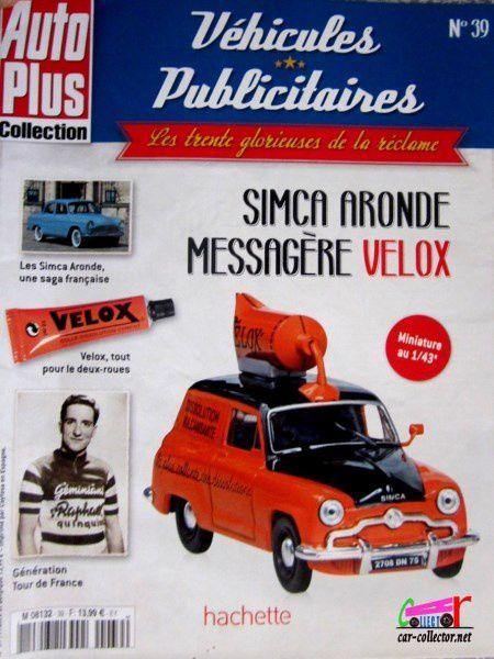 FASCICULE N°39 SIMCA ARONDE MESSAGERE VELOX DISSOLUTION IXO 1/43