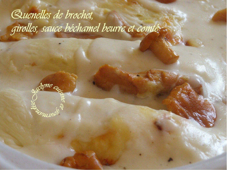 Délices soufflés au brochet sauvage Ecochard. Girolles, sauce béchamel beurre & comté Jaclyne cuisine et gourmandise