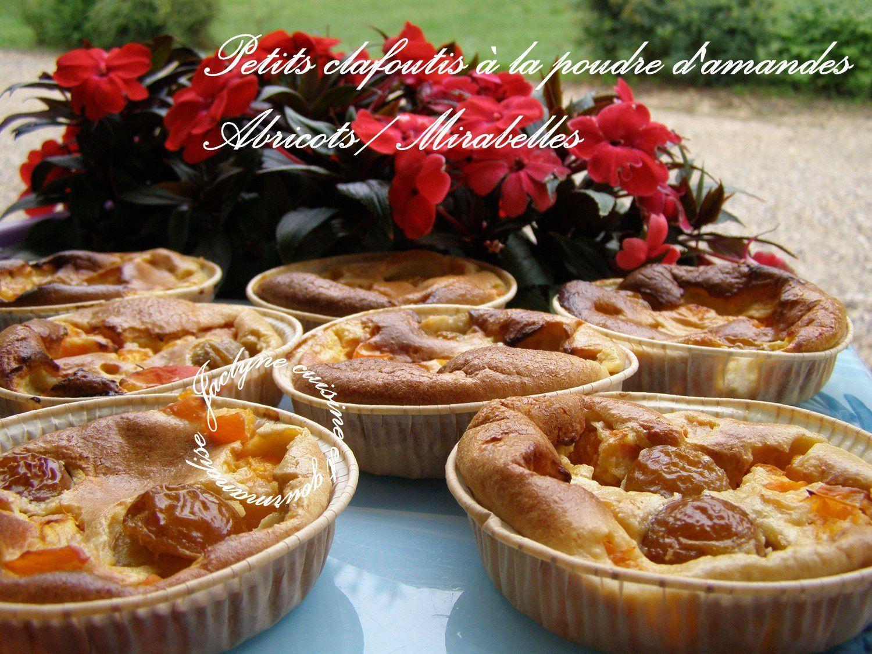 Petits clafoutis à la poudre d'amandes, abricots/mirabelles Jaclyne cuisine et gourmandise