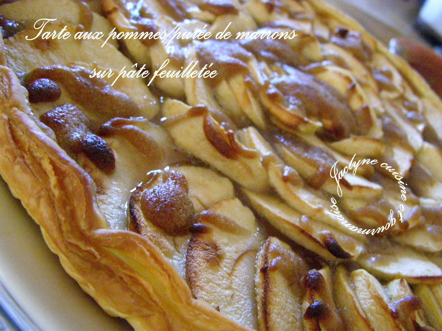 tarte aux pommes sur p te feuillet e cr me de marrons blogs de cuisine. Black Bedroom Furniture Sets. Home Design Ideas