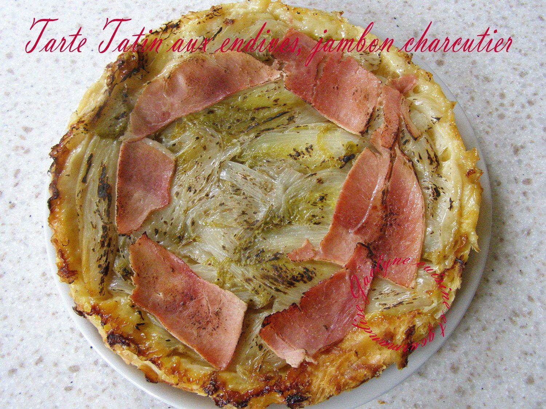 tarte sal 233 e fa 231 on tatin p 226 te feuillet 233 e endives et jambon charcutier jaclyne cuisine et