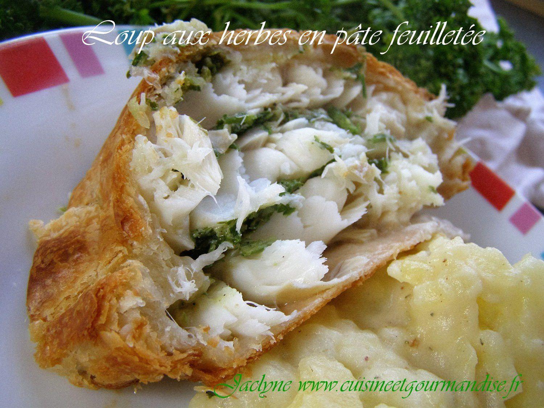 Loup aux herbes, en pâte feuilletée Jaclyne www.cuisineetgourmandise.fr
