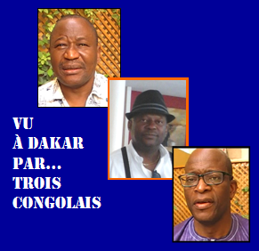 Tourisme. Vu à Dakar par … Trois Congolais.