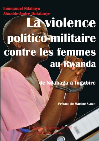 vient de para tre la violence politico militaire contre les femmes au rwanda de ndabaga. Black Bedroom Furniture Sets. Home Design Ideas