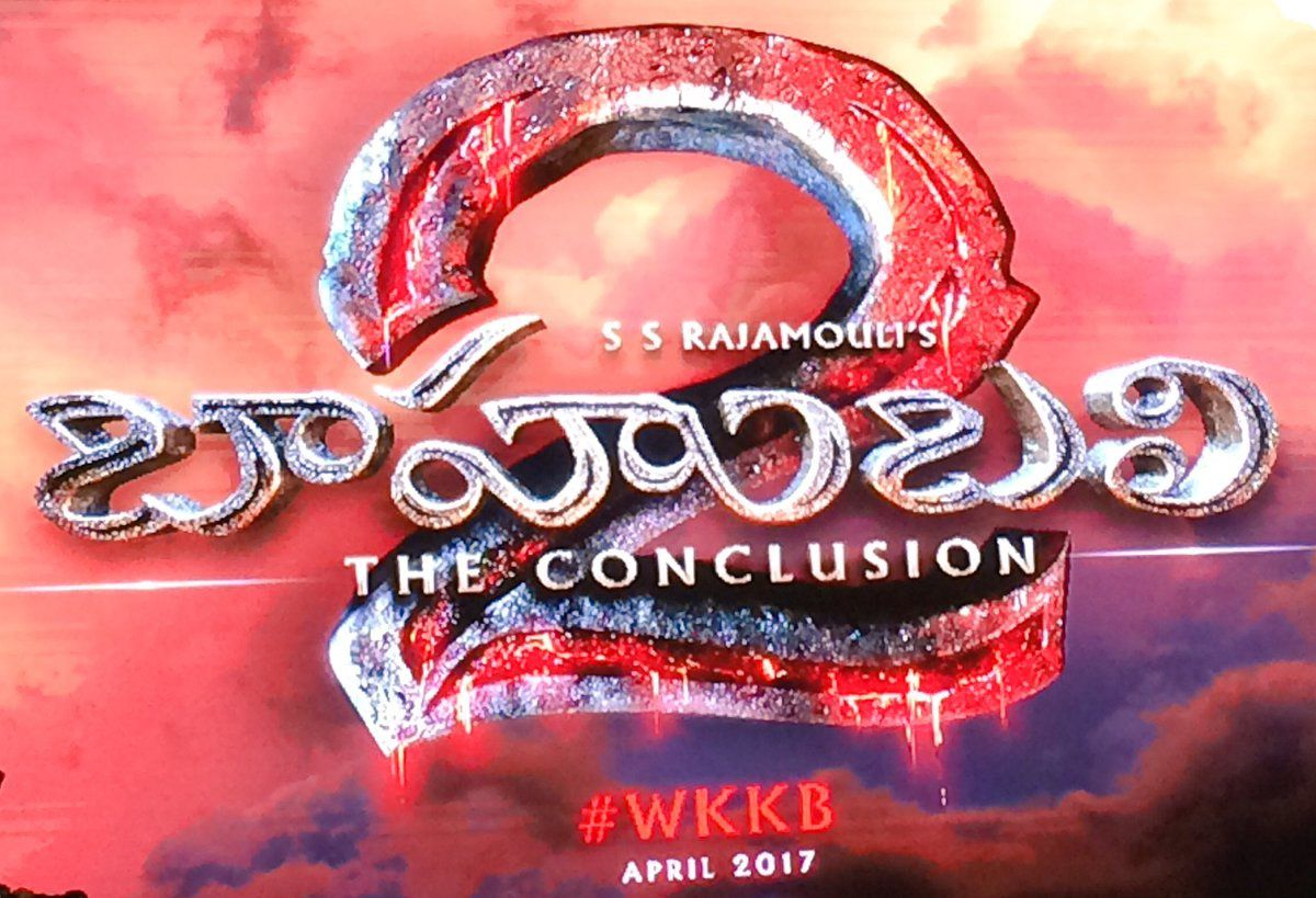 BAAHUBALI - THE CONCLUSION OFFICIAL LOGO !!!
