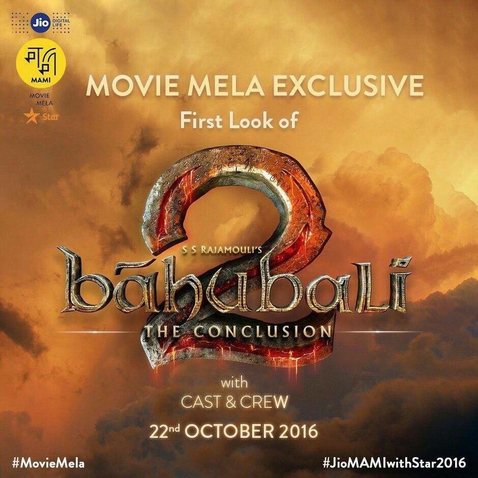 Bahubali First Look le 22 octobre à Mumbai !