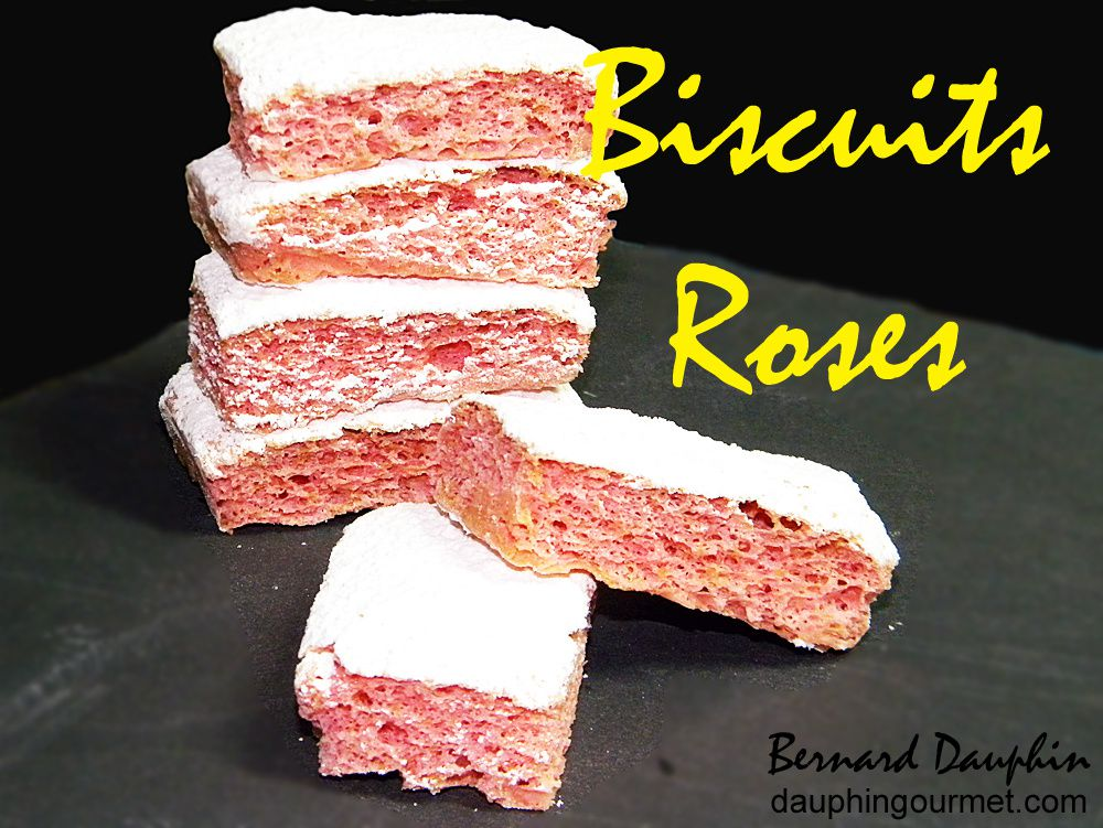 LES BISCUITS ROSES