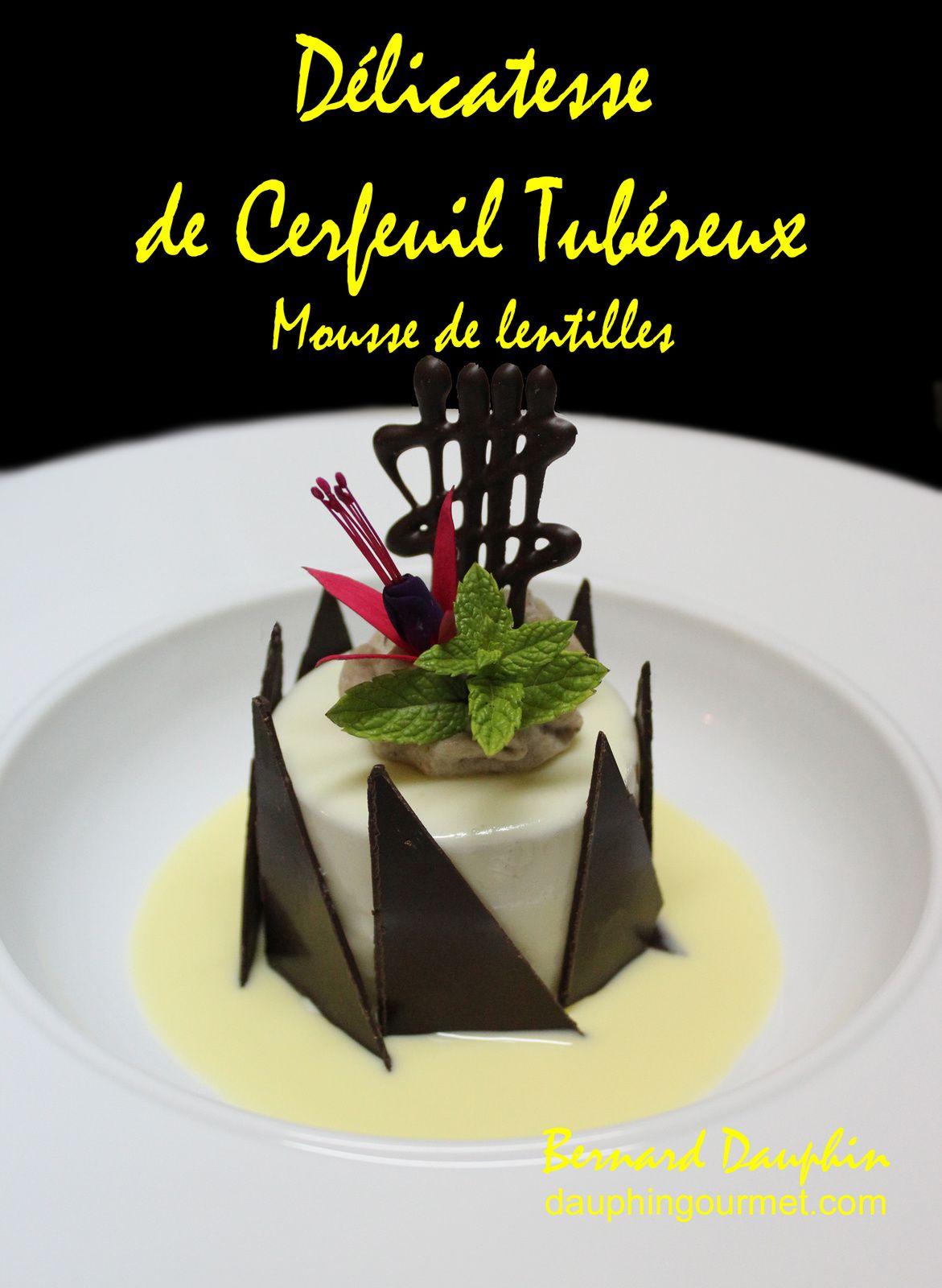 DELICATESSE DE CERFEUIL TUBEREUX, MOUSSE AUX LENTILLES