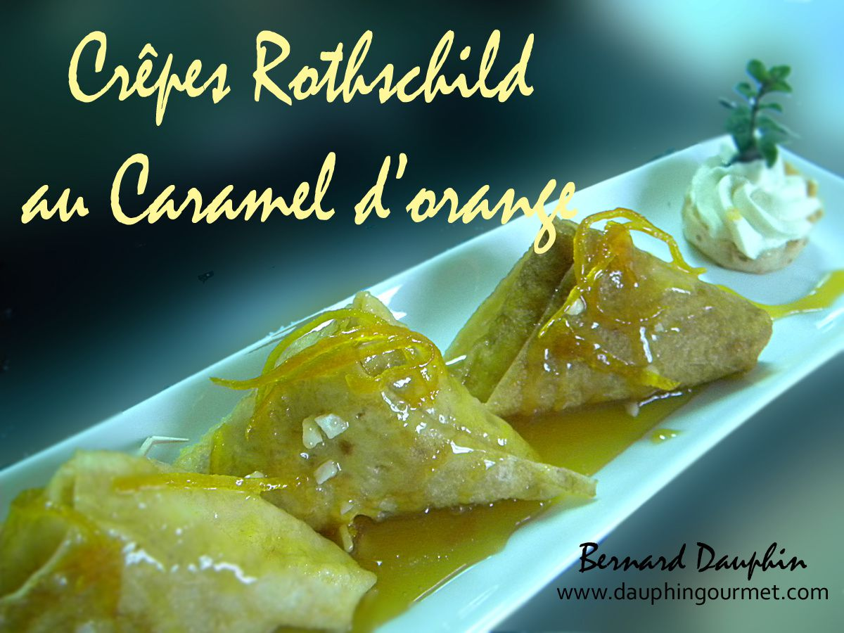 CREPES ROTHSCHILD AU CARAMEL D'ORANGE