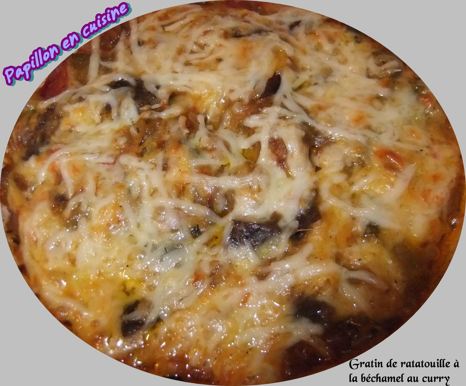 recette gratin de ratatouille la b chamel au curry papillon en cuisine. Black Bedroom Furniture Sets. Home Design Ideas