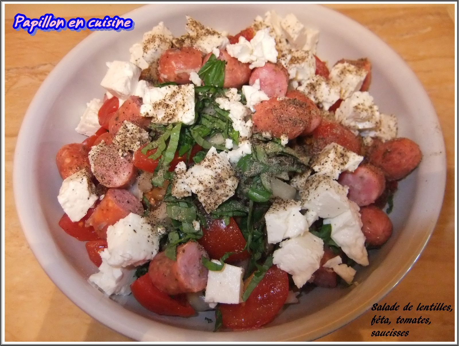 recette salade de lentilles f ta tomates saucisses papillon en cuisine. Black Bedroom Furniture Sets. Home Design Ideas