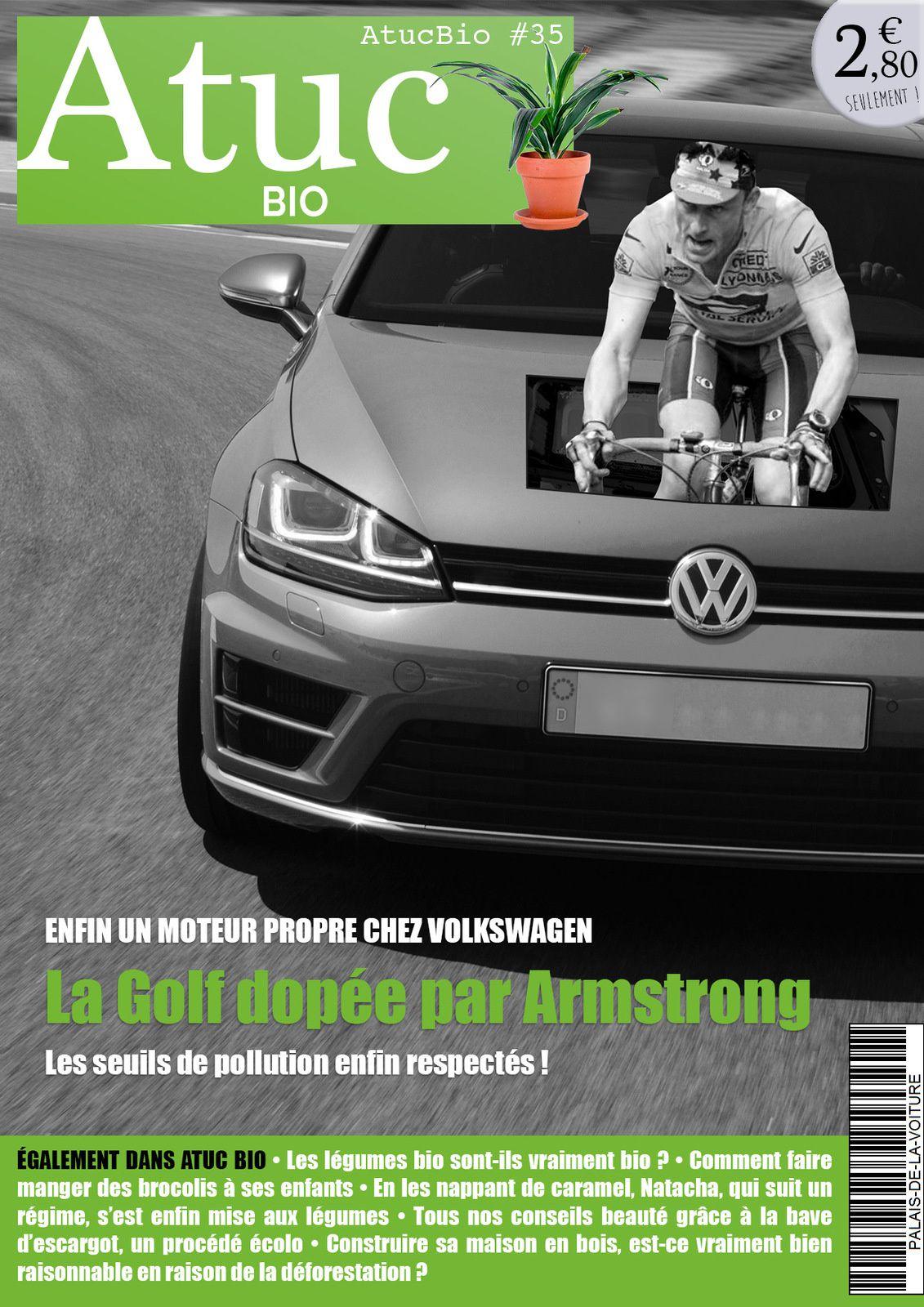 Atuc bio n°35 • Volkswagen enfin réglo niveau pollution grâce au coup de pédale de Lance Armstrong !