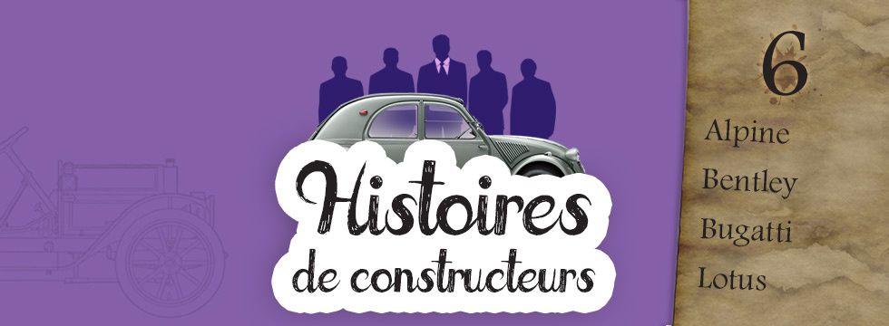 Histoires de constructeurs automobiles #6