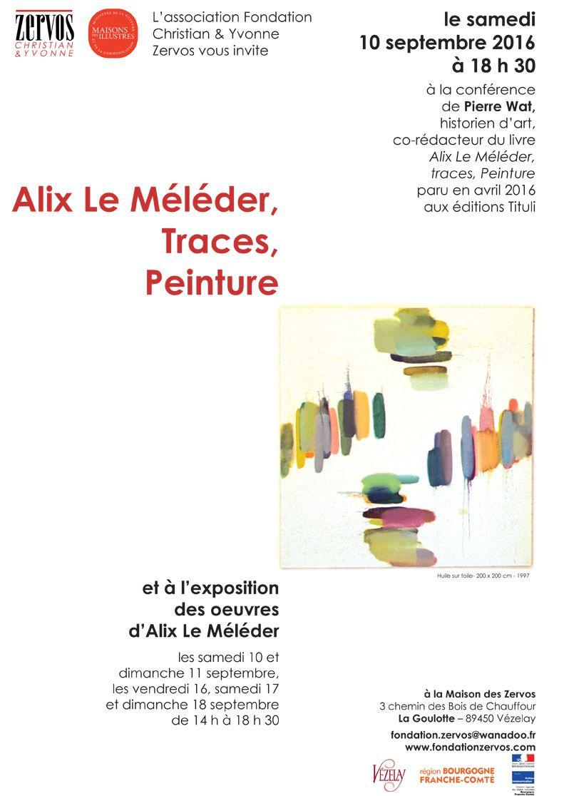 Alix Le Méléder, à la maison Zervos, La Goulotte près de Vézelay