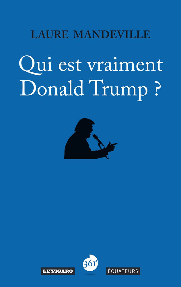 En savoir plus sur Donald Trump, l'interview de Laure Mandeville