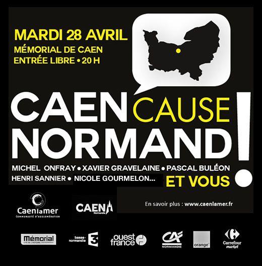 Le 28 avril prochain, participez au rassemblement #Caen cause normand!