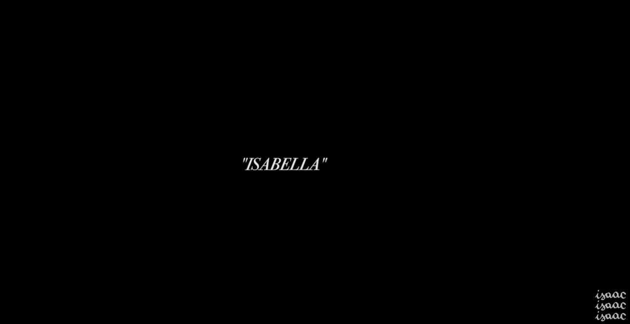 #Coupdecoeur : Isabella - nouveau clip d'Isaac Delusion !