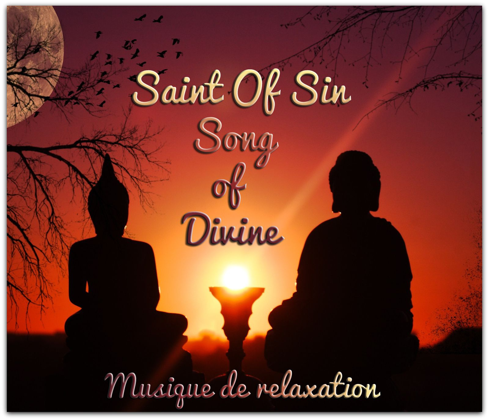 Relaxation: Saint Of Sin - Song Of Divine
