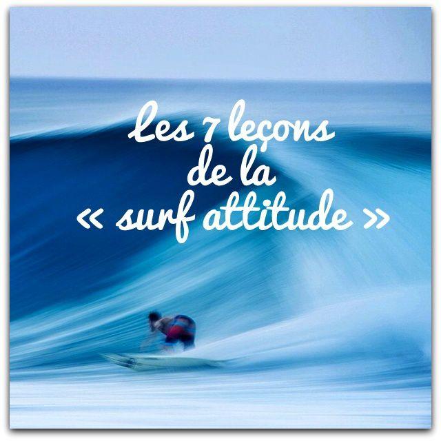 Les 7 leçons de la « surf attitude »