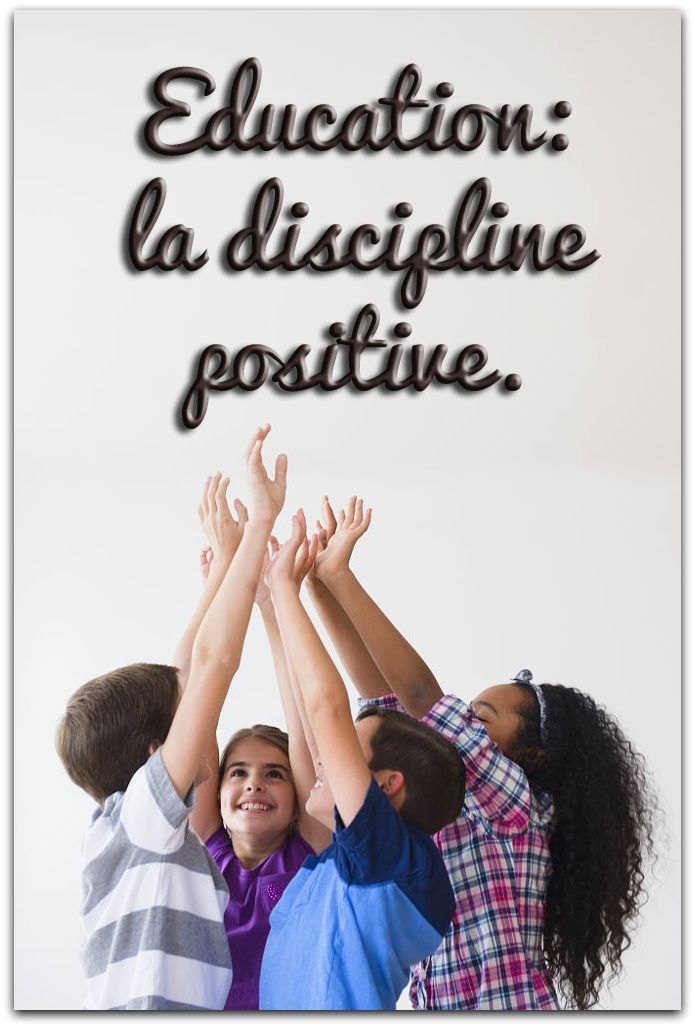 Education : la discipline positive en 10 étapes