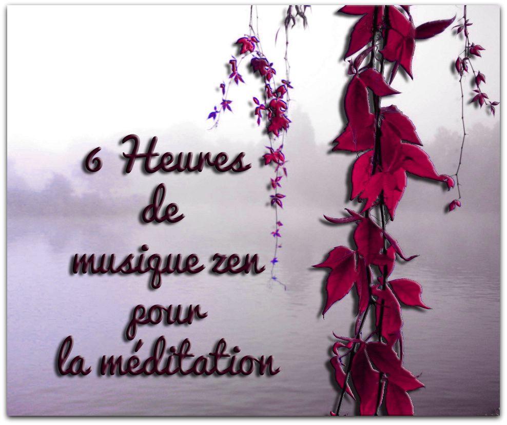 6 Heures Musique zen pour le bien être