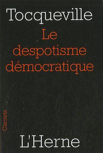 """""""Le despotisme démocratique"""" d'Alexis de Tocqueville"""
