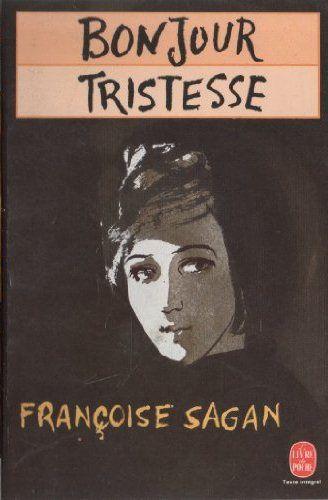 Il y a 60 ans : &quot&#x3B;Bonjour tristesse&quot&#x3B; de Françoise Sagan