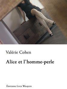 &quot&#x3B;Alice et l'homme-perle&quot&#x3B; de Valérie Cohen